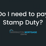 As a first time buyer do you need to pay Stamp Duty? Find out in our post by Warrington Mortgage Centre