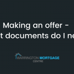Making an offer - What documents do I need?
