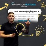 How to remortgage for home improvements, your Remortgaging FAQs Part 2 explained by Warrington Mortgage Centre