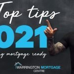 Top tips for getting mortgage ready in 2021